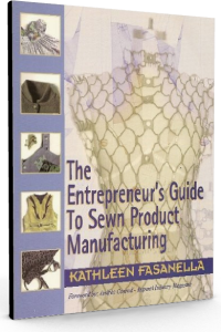 The Entrepreneur's Guide to Sewn Product Manufacturing (Cover)